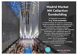 Madrid Market NH Collection Eurobuilding - 14-15 Nov